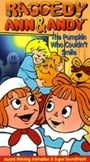 Raggedy Ann and Raggedy Andy in the Pumpkin Who Couldn