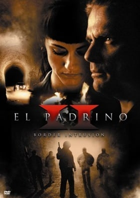 El Padrino II: Border Intrusion