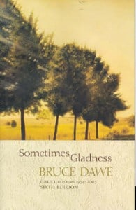 Sometimes gladness: Collected poems, 1954 - 1992