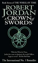 A Crown Of Swords: Wheel of Time Book 7