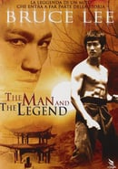 Bruce Lee, the Man and the Legend