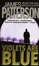 Violets Are Blue (Alex Cross #7)
