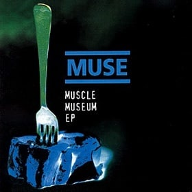 Muscle Museum EP