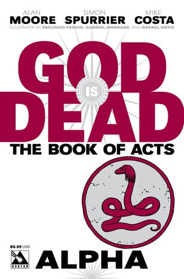 God is Dead: Book of Acts (2014) - Alpha