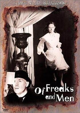 Of Freaks and Men