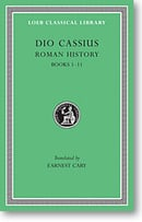 Roman History, I: Books 1-11 (Loeb Classical Library)