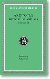 Aristotle, IX: History of Animals, Books I-III (Loeb Classical Library)