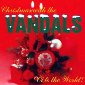 Christmas with the Vandals: Oi to the World!