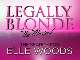 Legally Blonde the Musical: The Search for Elle Woods