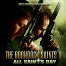 The Boondock Saints II: All Saints Day - Music From The Motion Picture