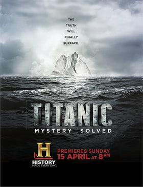 Titanic at 100: Mystery Solved