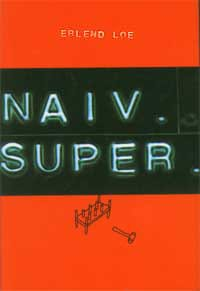 Naiv, super: Roman (Norwegian Edition)