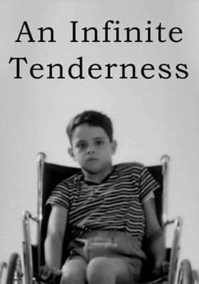An Infinite Tenderness
