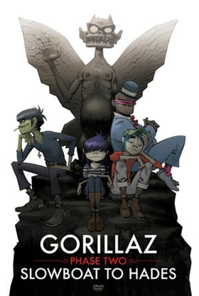 Gorillaz: Phase Two - Slowboat to Hades