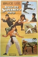 Bruce Lee Against Superman (Bruce Lee contre Supermen)