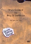 Bruce Campbell vs. Army Of Darkness - The Director