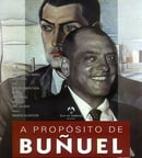 Regarding Buñuel