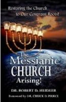 Messianic Church Arising - Robert Heidler