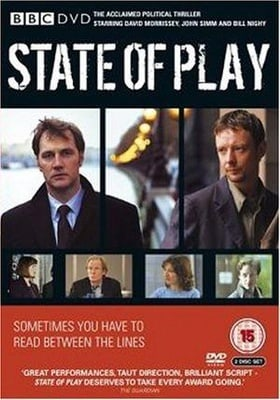 State of Play                                  (2003- )