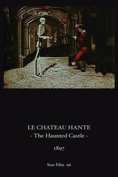 The Haunted Castle (1897)