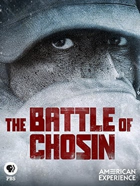 """""""American Experience"""" The Battle of Chosin"""