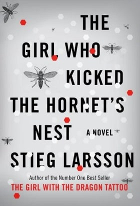 The Girl Who Kicked the Hornet's Nest (Millennium Trilogy, Book 3)
