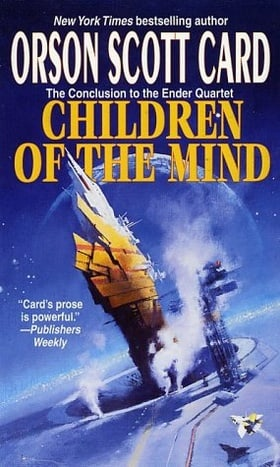 Children Of The Mind: Number 4 in series (Ender Saga)