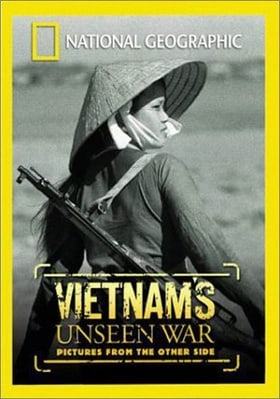 """National Geographic Explorer"" Vietnam's Unseen War: Pictures from the Other Side"
