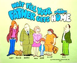 Wait Till Your Father Gets Home                                  (1972-1974)