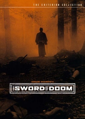 The Sword of Doom - Criterion Collection