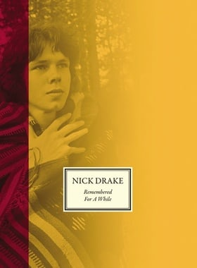 Nick Drake: Remembered for a While